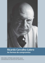 Ricardo Carvalho Calero. As formas do compromiso